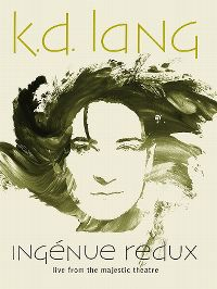Cover k.d. lang - Ingénue redux - Live From The Majestic Theatre [DVD]
